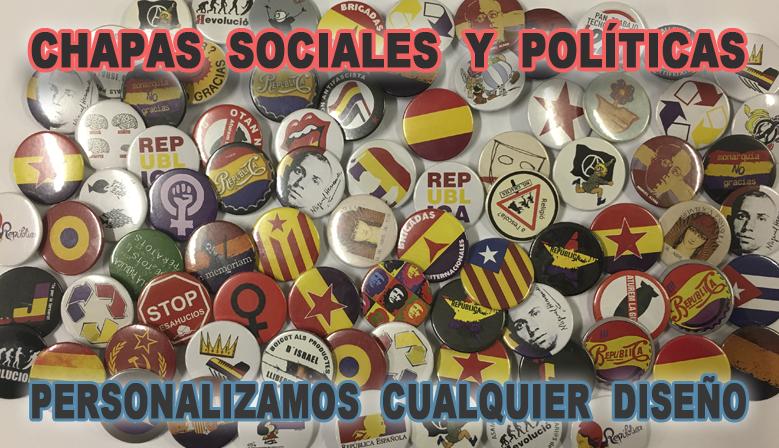 Chapas Sociales y Políticas